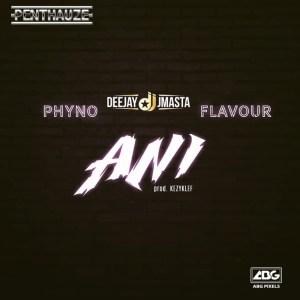 Instrumental: Deejay J Masta - Ani ft. Phyno x Flavour